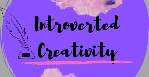 Introverted Creativity